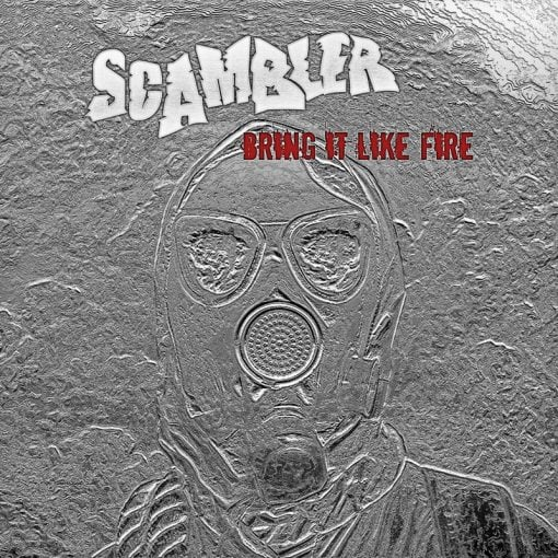 Scambler - Bring it like fire