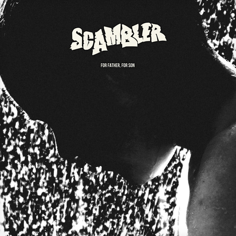 "Stream ""For father, For son"" by Scambler on Spotify"