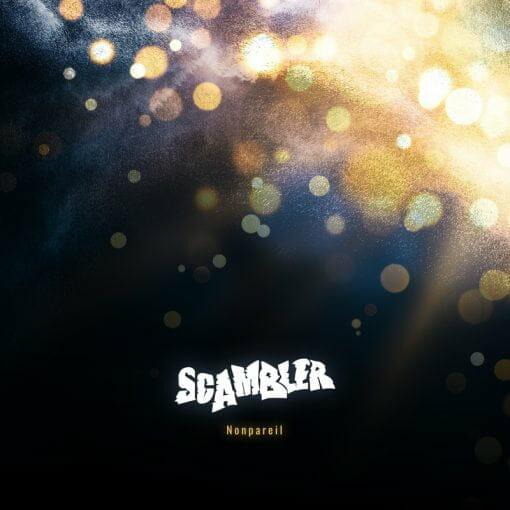 Scambler - Nonpareil